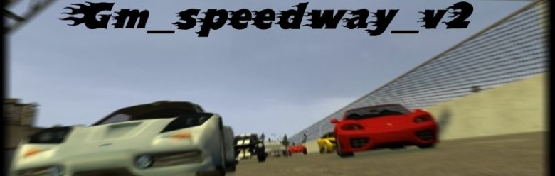gm_speedway_v2.zip For Garry's Mod Image 1