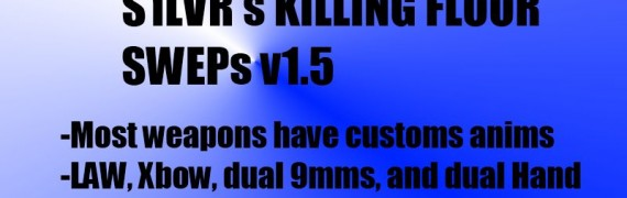 Killing Floor SWEPs v1.5 :D