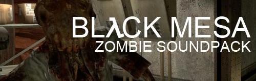 Black Mesa Zombie Soundpack