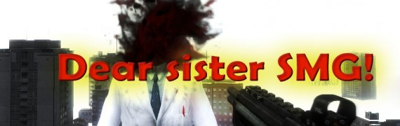 Dear sister SMG