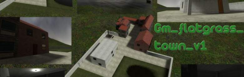 gm_flatgrass_town_v1.zip For Garry's Mod Image 1