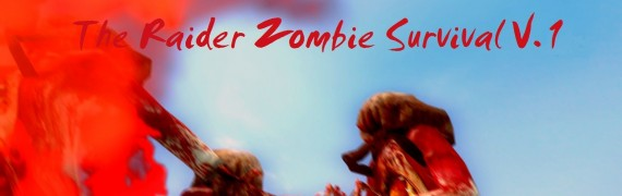 the_raider_zombie_survival_v.1