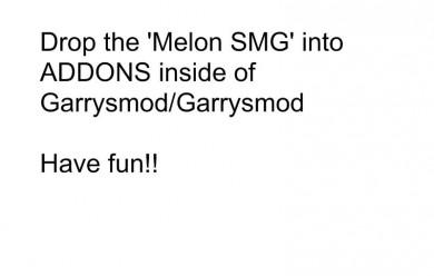 melon_smg!.zip For Garry's Mod Image 2
