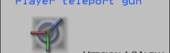 player_teleport_gun_1,0a.zip
