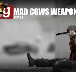 mad_cows_weapons_-_3.0_beta.zi For Garry's Mod Image 1