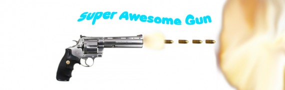 Super Awesome Gun