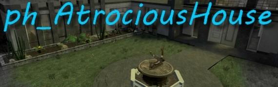 ph_atrociousHouse