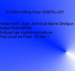 Killing Floor SWEPs v2 For Garry's Mod Image 1